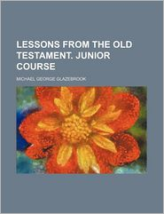 Lessons from the Old Testament. Junior Course