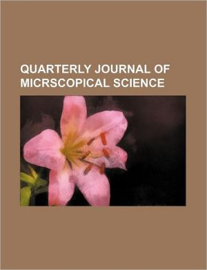 Quarterly Journal of Micrscopical Science