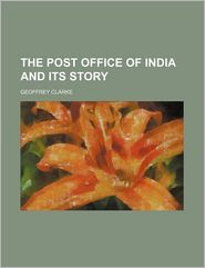 The Post Office of India and Its Story
