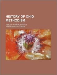 History of Ohio Methodism; A Study in Social Science