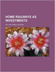 Home Railways as Investments