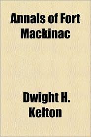 Annals of Fort Mackinac