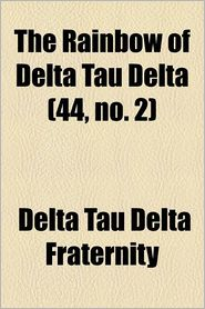 The Rainbow of Delta Tau Delta (44, No. 2)