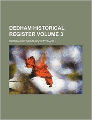 Dedham Historical Register (Volume 3)