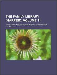 The Family Library (Harper). (Volume 11)