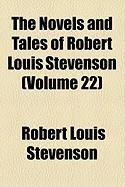 The Novels and Tales of Robert Louis Stevenson (Volume 22)