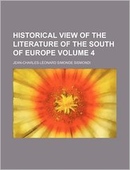 Historical View of the Literature of the South of Europe (Volume 4)