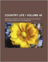Country Life (Volume 40)