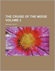 The Cruise of the Midge (Volume 2)