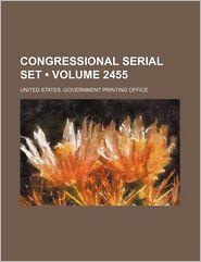 Congressional Serial Set (2455)