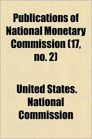 Publications of National Monetary Commission (17, No. 2)