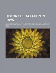 History of Taxation in Iowa