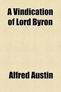 A Vindication of Lord Byron