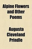 Alpine Flowers and Other Poems