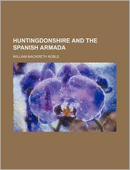 Huntingdonshire and the Spanish Armada
