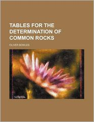 Tables for the Determination of Common Rocks
