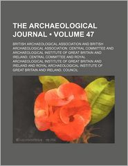 The Archaeological Journal (Volume 47)