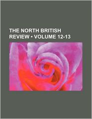 The North British Review (12-13