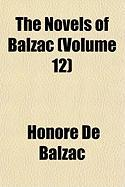The Novels of Balzac (Volume 12)