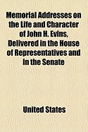Memorial Addresses on the Life and Character of John H. Evins, Delivered in the House of Representatives and in the Senate