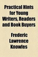 Practical Hints for Young Writers, Readers and Book Buyers