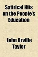 Satirical Hits on the People's Education