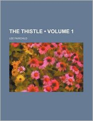 The Thistle (Volume 1)