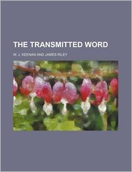 The Transmitted Word