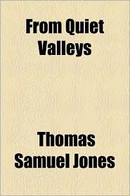 From Quiet Valleys
