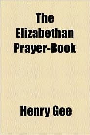 The Elizabethan Prayer-Book