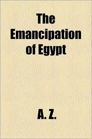 The Emancipation of Egypt