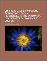 Empirical Studies in School Reading with Special References to the Evaluation of Literary Reading Books