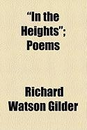 In the Heights; Poems
