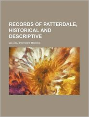 Records of Patterdale, Historical and Descriptive