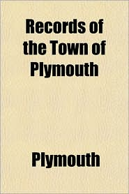 Records of the Town of Plymouth