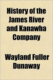 History of the James River and Kanawha Company