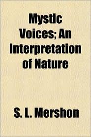 Mystic Voices; An Interpretation of Nature