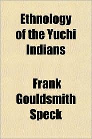 Ethnology of the Yuchi Indians