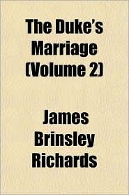 The Duke's Marriage (Volume 2)