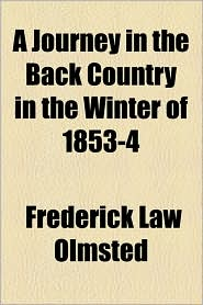 A Journey in the Back Country in the Winter of 1853-4