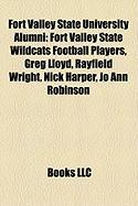Fort Valley State University Alumni: Fort Valley State Wildcats Football Players, Greg Lloyd, Rayfield Wright, Nick Harper, Jo Ann Robinson