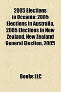 2005 Elections in Oceania: 2005 Elections in Australia, 2005 Elections in New Zealand, New Zealand General Election, 2005