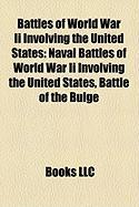 Battles of World War II Involving the United States: Naval Battles of World War II Involving the United States, Battle of the Bulge
