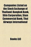 Companies Listed on the Stock Exchange of Thailand: Bangkok Bank, Shin Corporation, Siam Commercial Bank, Thai Airways International