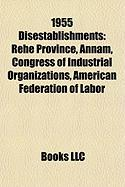 1955 Disestablishments: Congress of Industrial Organizations