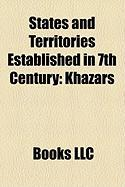 States and Territories Established in 7th Century: Khazars