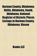 Harmon County, Oklahoma: Hollis, Oklahoma, Gould, Oklahoma, National Register of Historic Places Listings in Harmon County, Oklahoma, Vinson