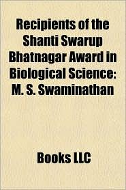 Recipients of the Shanti Swarup Bhatnagar Award in Biological Science: M. S. Swaminathan