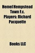 Hemel Hempstead Town F.C. Players: Richard Pacquette, Jefferson Louis, Tommy Black, Daniel Charge, Michael Gordon, Julian Hails
