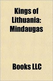 Kings of Lithuania: Mindaugas